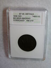 BRITISH INDIA MADRAS 10 C 1808, ANACS graded EF 45 DETAILS