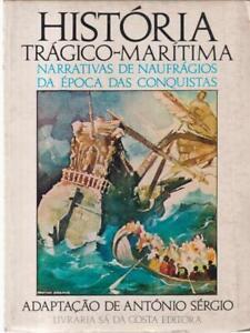 HISTORIA TRAGICO-MARITIMA PRIMA EDIZIONE SERGIO ANTONIO DA COSTA 1979