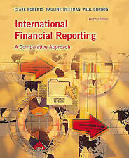 International Financial Reporting: A Comparative Approach by Paul Gordon, Paulin