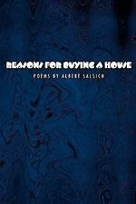 Reasons for Buying a House : Poems by Albert Salsich by Albert Salsich (2009,...