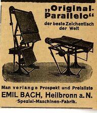 Emil Bach Heilbronn DER BESTE ZEICHENTISCH DER WElt Historische Reklame von 1922
