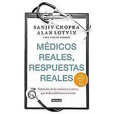 Medicos reales, respuestas reales (Doctor Chopra Says) (Spanish Edition)