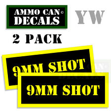 9MM SHOT Ammo Can Box Decal Sticker bullet ARMY Gun safety Hunting 2 pack YW