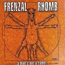FRENZAL RHOMB - A Man´s Not A Camel CD