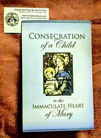 CONSECRATION OF A CHILD TO THE IMMACULATE HEART OF MARY-INCLUDES CERTIFICATE!