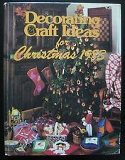 DECORATING & CRAFT IDEAS FOR CHRISTMAS ~ Shelley Stewart ~ 1983 ~ 57:yy-4