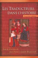 Les Traducteurs Dans L'Histoire: Collection Regards Sur La Traduction (French