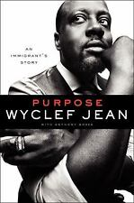 Purpose: An Immigrant's Story, Bozza, Anthony, Jean, Wyclef, 006196686X, Book, G