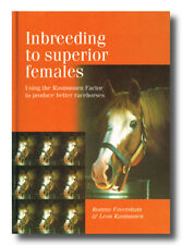 Rommy Faversham INBREEDING TO SUPERIOR FEMALES horse breeding Rasmussen Factor