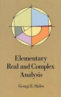 Elementary Real and Complex Analysis (Dover Bo... by Shilov, Georgi E. Paperback