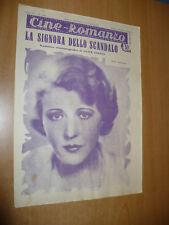 CINEMA CINE-ROMANZO N.256 1932 LA SIGNORA DELLO SCANDALO TORRES RUTH CHATTERTON