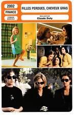FICHE CINEMA : FILLES PERDUES CHEVEUX GRAS - Bonamy 2002 Hypnotized & Hysterical