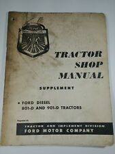 Genuine Ford Tractor Shop Manual Supplement for 801D & 901D Diesel Tractors