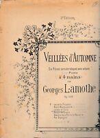 Veillées d'automne N°3 Lisette et Colin Georges Lamothe partition ancienne piano