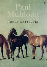 Horse Latitudes,Muldoon, Paul,New Book mon0000094584