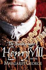 The Autobiography Of Henry VIII, George, Margaret, 0330298739, Very Good Book