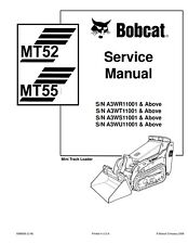 BOBCAT MT52 MT55 COMPACT TRACK LOADER SERVICE REPAIR AND OPERATORS MANUAL on CD