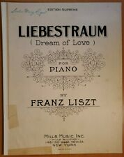 "VINTAGE 1927 PIANO SHEET MUSIC: ""LIEBESTRAUM (DREAM OF LOVE)"" BY FRANZ LISZT"