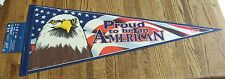 New listing Proud to be an American pennant bald eagle American Flag Us Usa