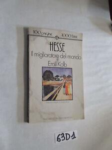 Hesse IL MIGLIORATORE DEL MONDO E EMIL KOLB (63D1)
