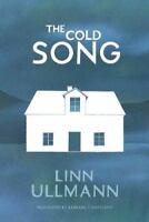 The Cold Song by Ullmann, Linn