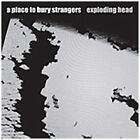 A Place To Bury Strangers-Exploding Head CD NUOVO