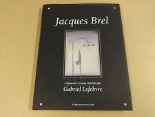 LIVRE / JACQUES BREL (GABRIEL LEFEBVRE)