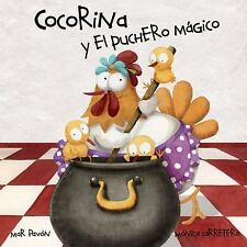 Cocorina y el puchero mágico (Spanish Edition), Pavón, Mar, New Book