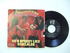 "Passengers–He's Speedy Like Gonzales-Disco Vinile 45 Giri 7"" Stampa ITALIA 1979"
