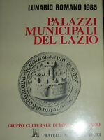 Lunario romano 1985 Palazzi municipali del Lazio Gruppo Culturale Roma