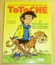 Tabary - Totoche 8 - Le Meilleur Ami de l'Homme - Editions Tabary