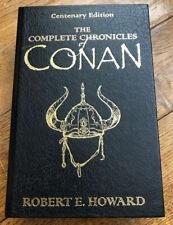 Robert E Howard - The Complete Chronicles Of Conan-Centenary Edition (Hardback)