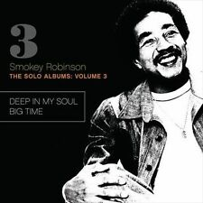 Solo Albums (Big Time/Deep in My Soul) Vol #3 Smokey Robinson CD 2010 Motown