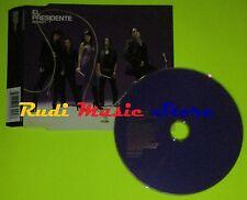 CD Singolo EL PRESIDENTE Rocket Uk 2005 SONY BMG 82876743002 mc dvd (S6)