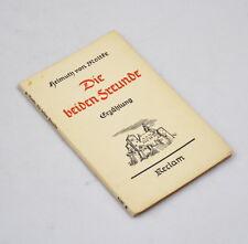 Die beiden Freunde - Erzählung von Helmuth von Moltke (Reclam 4160) 1936