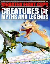 Creatures of Myths and Legends (Monster Fight Club)-ExLibrary