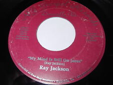 Ray Jackson: My Mind Is Still On Jesus / You Don't Know 45 - Black Gospel