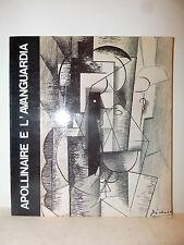 ARTE CONTEMPORANEA - APOLLINAIRE E L'AVANGUARDIA 1980 De Luca Balla Soffici