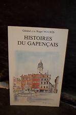 Général Mourès. HISTOIRES DU GAPENÇAIS. ( Gap. Hautes-Alpes. Dauphiné )