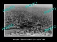 OLD POSTCARD SIZE PHOTO BAKERSFIELD CALIFORNIA, AERIAL VIEW OF OIL FIELDS c1940