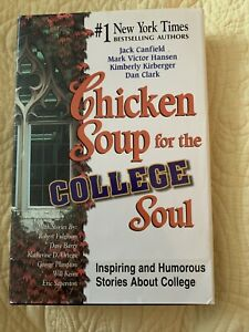 Chicken Soup For The College Soul Hardcover Book