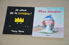 lots 2 livres illustrés Tony ROSS : Mon doudou / Je Veux de la lumière
