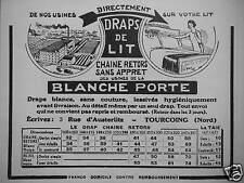 PUBLICITÉ DRAPS DE LIT BLANCHE PORTE CHAINE RETORS SANS APPRET