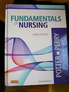 Fundamentals Of Nursing 8th Edition, Potter And Perry, Hardcover
