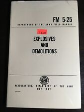 FM 5-25 Explosives And Demolitions May 1967 Reprint