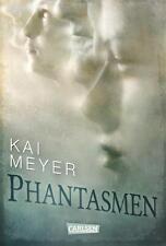 Phantasmen von Kai Meyer (2014, Gebundene Ausgabe)