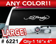 "ED HARDY  LARGE DECAL STICKER 16""wx 4""h Any Color #6221"