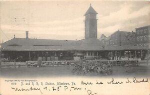 H70/ Allentown Pennsylvania Postcard c1910 P&R Railroad Depot Stastion 57