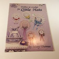 Doilies to Crochet for Little Hats Book 1037 Mary Thomas Designs Patterns 1985