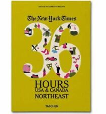 The New York Times, 36 Hours, Usa and Canada - Northeast (2013, Trade Paperback)